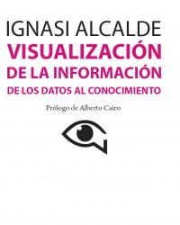 [Libro] Visualización de la información: de los datos al conocimiento